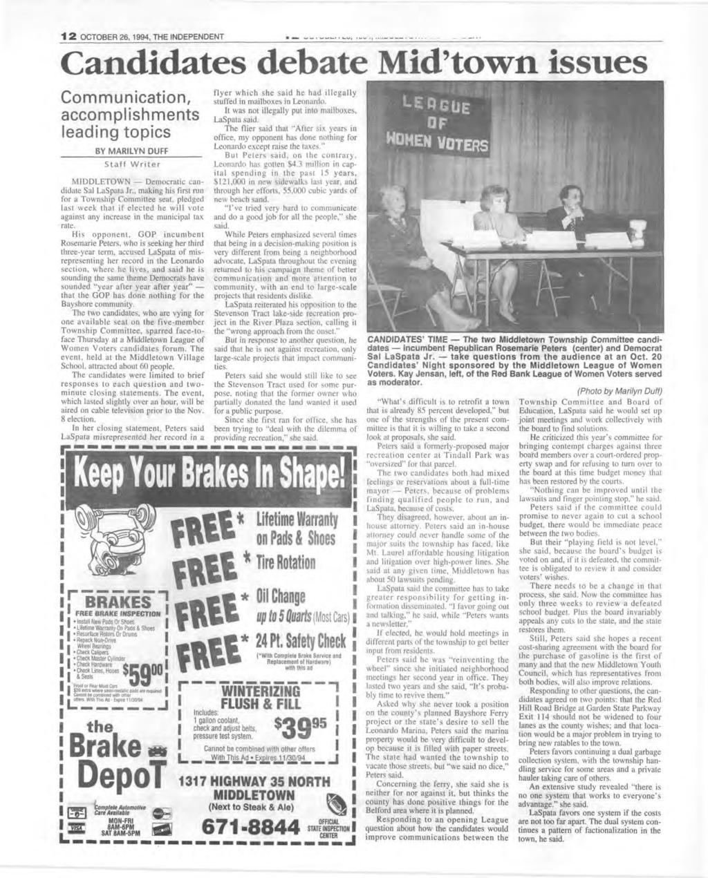 1 2 OCTOBER 26, 1994, THE NDEPENDENT Candidates debate Mid town issues C om m unication, accom plishm ents leading topics BY M ARLYN DUFF Staff W riter M D D L ET O W N Democratic candidate Sal