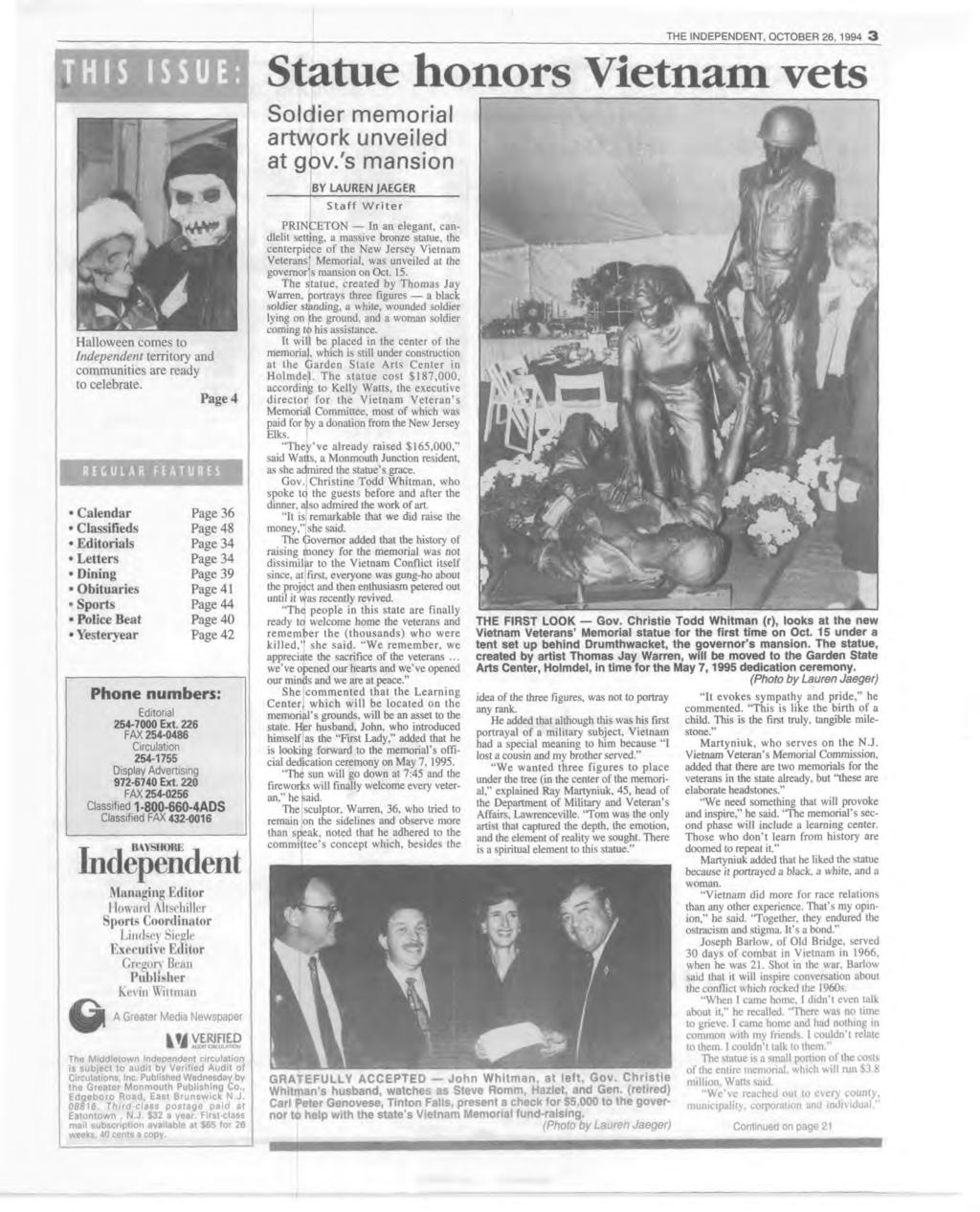 THE NDEPENDENT, OCTOBER 26, 1994 3 Statue honors Vietnam vets S o l d i e r m e m o r i a l a r t w o r k u n v e i l e d a t g o v / s m a n s i o n BY LAUREN JAEGER S ta ff W r ite r Halloween