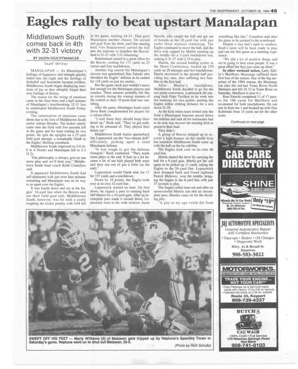 THE NDEPENDENT, OCTOBER 26, 1994 4 5 Eagles rally to beat upstart Manalapan Middletown South comes back in 4th with 32-31 victory BY JASON FEUCHTW ANGER Staff W riter MANALAPAN As Manalapan s