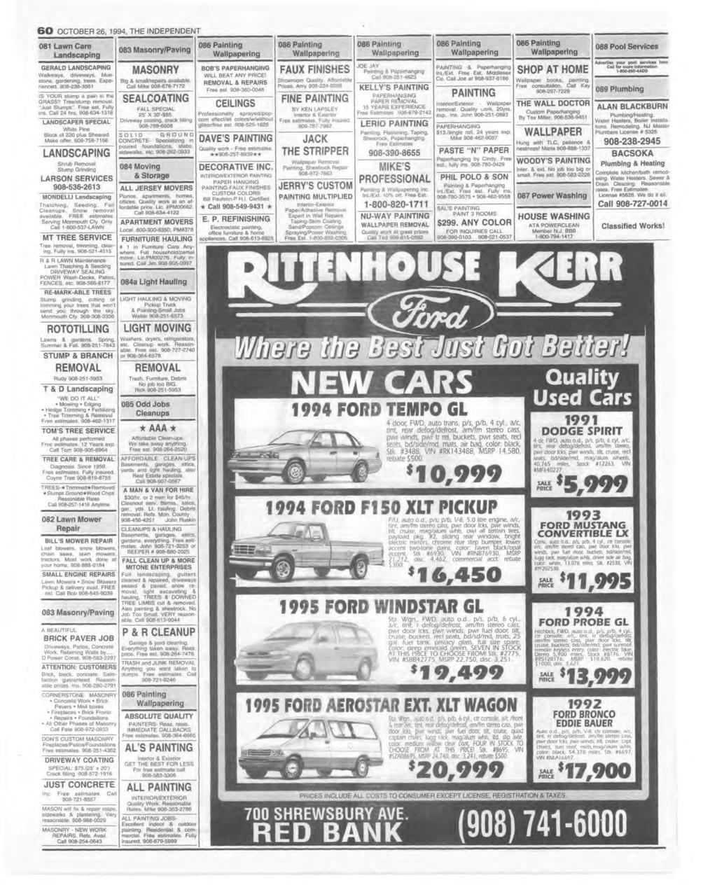 6 0 OCTOBER 26, 1994, THE NDEPENDENT 081 Lawn Care Landscaping GERALD LANDSCAPNG Walkways, driveways, bluestone, gardening, trees. Experienced. 908-238-3561 S YOUR stump a pain in the G R A SS?