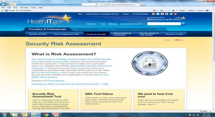 Risk Analysis Guidance http://www.hhs.gov/ocr/privacy/hipaa/administrative/securityrule/rafinalguidan ce.