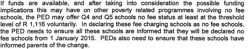 41 community (or literacy rate). It is not clear whether the Department of Basic Education ensures that all PEDs use the same data when doing these calculations.