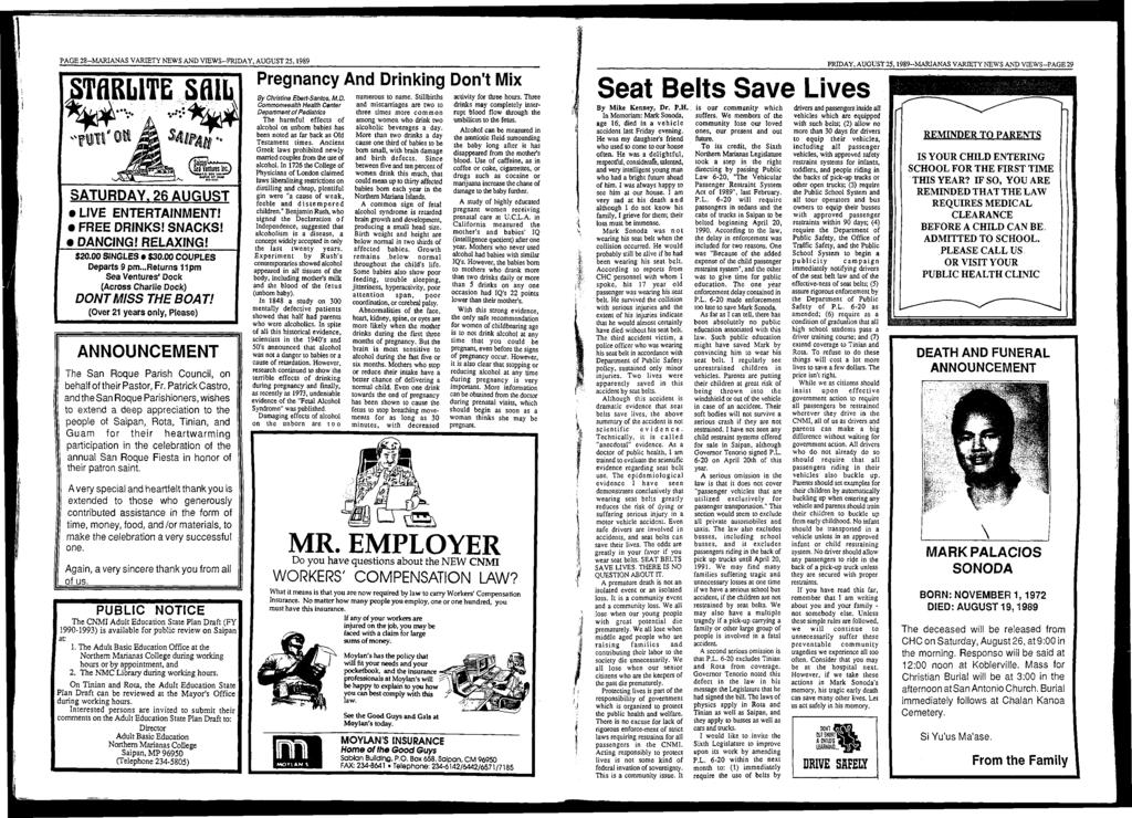 PAGE 28-M ARIANAS VARIETY NEWS AND VIEW S-FRIDAY, AUGUST 25,1989 S T Ü R M T E SAIL f i l l ' «; SATURDAY. 26 AUGUST LIVE ENTERTAINMENT! FREE DRINKS! SNACKS! DANCING! RELAXING! $20.00 SINGLES $30.
