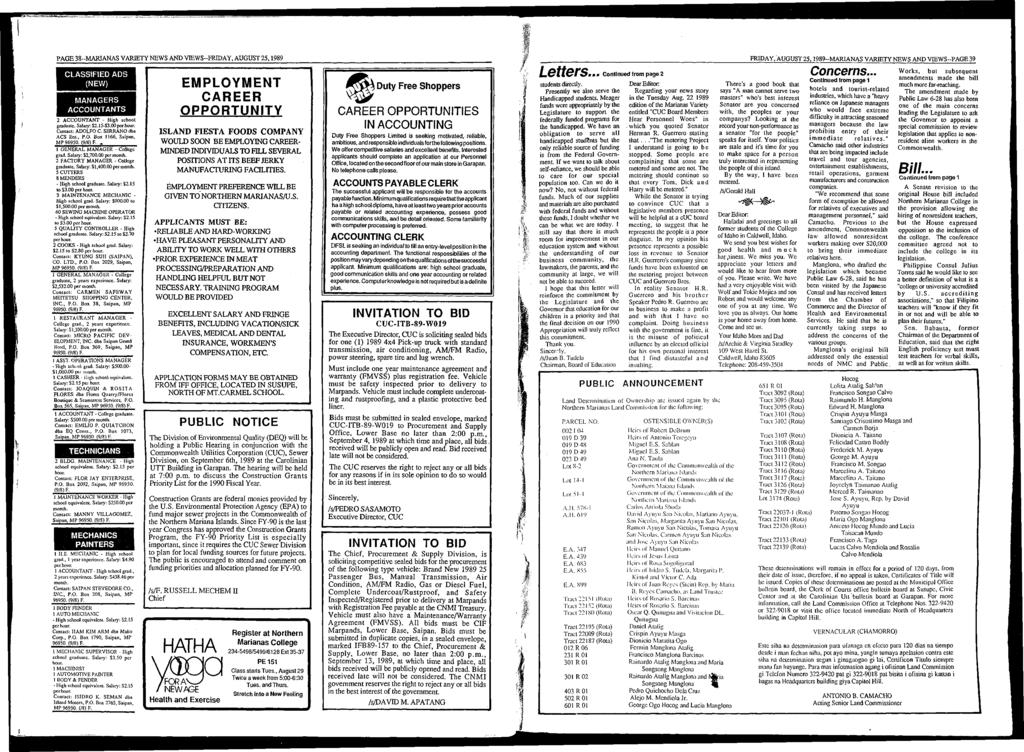PAG E 38-M ARIANAS VARIETY NEWS AND VIEW S-FRIDAY, AUGUST 25,1989 CLASSIFIED ADS (NEW) MANAGERS ACCOUNTANTS 2 A CCOUNTA N T - High school graduate. Salary: $2.15-53.00 Contact: ADOLFO C.