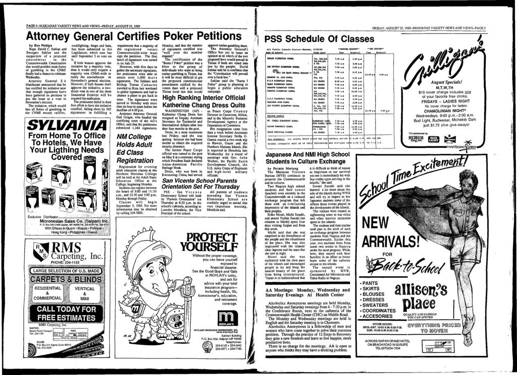 PAGE 4-M ARIANA S VARIETY NEWS AND VIEW S-FRIDAY, AUGUST 25,1989 Attorney General Certifies Poker Petitions b y D an P h illip s Reps. D avid C.