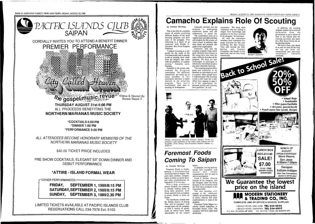 PAGE 10-M ARIANAS VARIETY NEWS AND VIEW S-FRIDAY, AUGUST 25,1989 T A C 1 T IC IS L A N D S O U B SAIPAN CORDIALLY INVITES YOU TO ATTEND A BENEFIT DINNER PREMIER PERFORMANCE FRIDAY, AUGUST 2