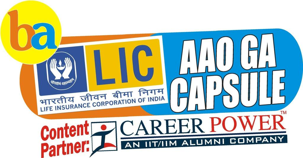 "Presents Dear BA""ians, We bring to you most eagerly awaited LIC AAO CAPSULE to give a kick start to your preparation."