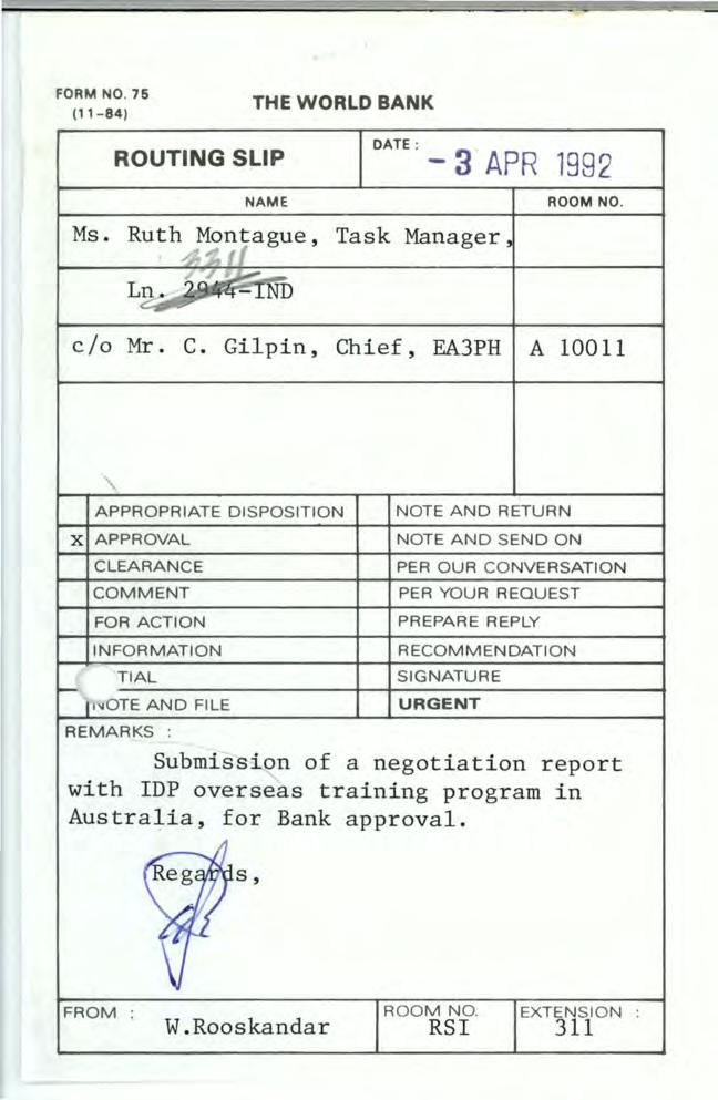 FORM NO. 76 (1 1-84) THE WORLD BANK ROUTNG SLP NAME Ms. Ruth Mo ~ l ague, /,., ~- Ln -'ND DATE : Task Manager, -3 APR 1982 ROOM NO. c/