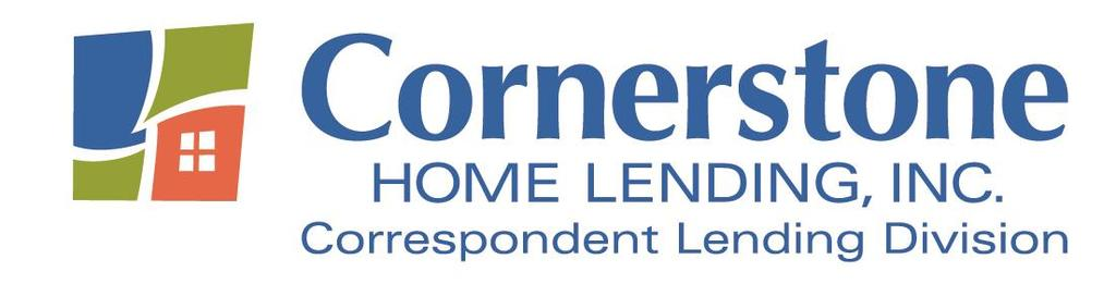 CORRESPONDENT LOAN PURCHASE AND SALE AGREEMENT This Correspondent Loan Purchase and Sale Agreement is entered into this day of, 2018 ( Effective Date ) by and between Cornerstone Home Lending, Inc.
