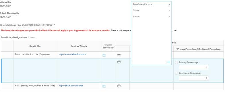 Click the + symbol beside each benefit plan to add a beneficiary. 2. Click the Prompt symbol. 3.