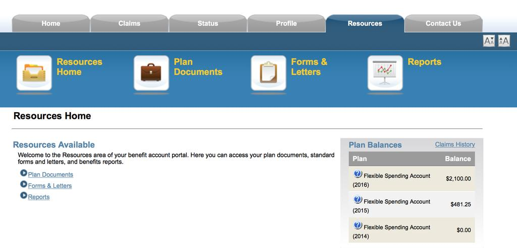 USING THE RESOURCES SECTION Find Your Plan Documents Some of the forms for your FSA benefits program may be available in the Resource Section.