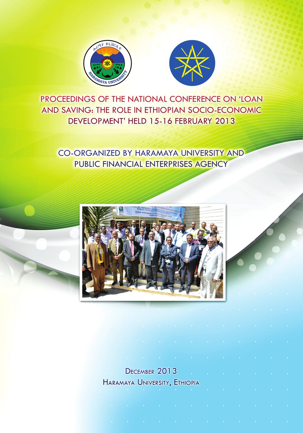 A CONFERENCE CO-ORGANIZED BY HARAMAYA UNIVERSITY AND PUBLIC