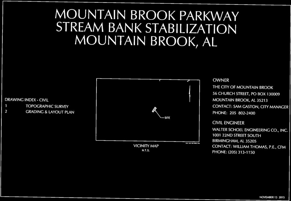 MOUNTAIN BROOK PARKWAY STREAM BANK STABILIZATION MOUNTAIN BROOK, AL DRAWING INDEX - CIVIL 1 TOPOGRAPHIC SURVEY 2 GRADING
