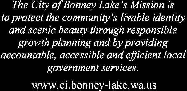 "MINUTES City of ~BONNEY ~'t~olie ""Where Dreams Can Soar"" The City of Bonney Lake's Mission is to protect the community's livable identity and scenic beauty through responsible growth planning and by"