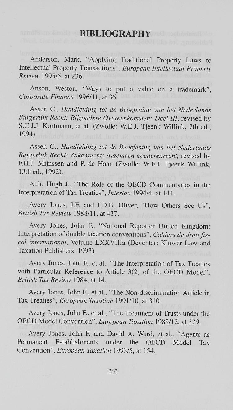 "BIBLIOGRAPHY Anderson, Mark, ""Applying Traditional Property Laws to Intellectual Property Transactions"", European Intellectual Property Review 1995/5, at 236."