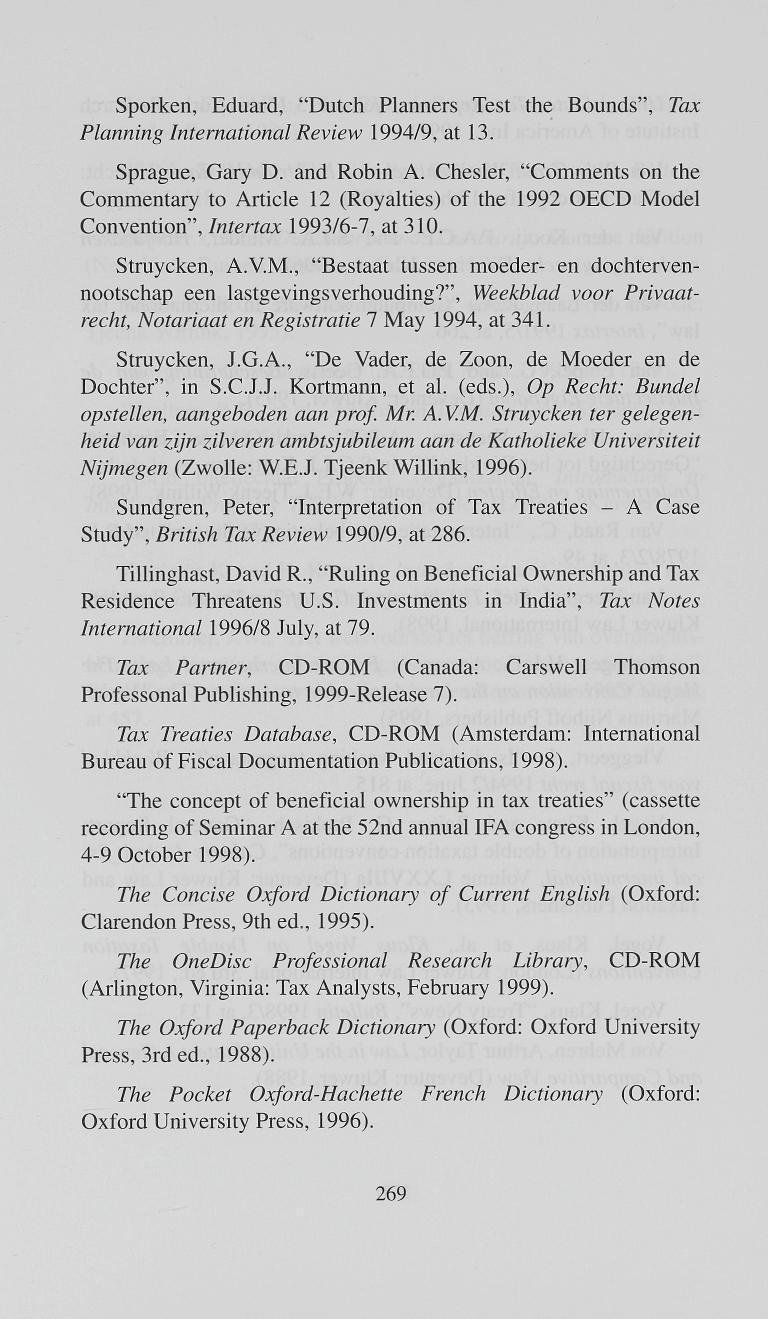 "Sporken, Eduard, ""Dutch Planners Test the Bounds"", Tax Planning International Review 1994/9, at 13. Sprague, Gary D. and Robin A."