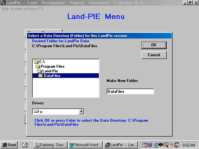 Section 3: How to Use Land-PIE Selecting a Data Directory (Folder) for Land-PIE Files Your Land-PIE input data files and calculated report files may reside in the same directory (folder) as the