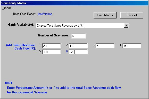 Sensitivity Matrix form as it might appear just prior to clicking Calc Matrix : Once you have provided the desired scenario specifications, you simply click the Calc Matrix button and, in a matter of
