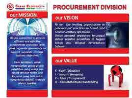 PROCUREMENT DIVISION Procurement division is responsible to improve ability, efficiency, effectiveness, transparency, accountability and integrity in procurement and warehouse management in SESB.